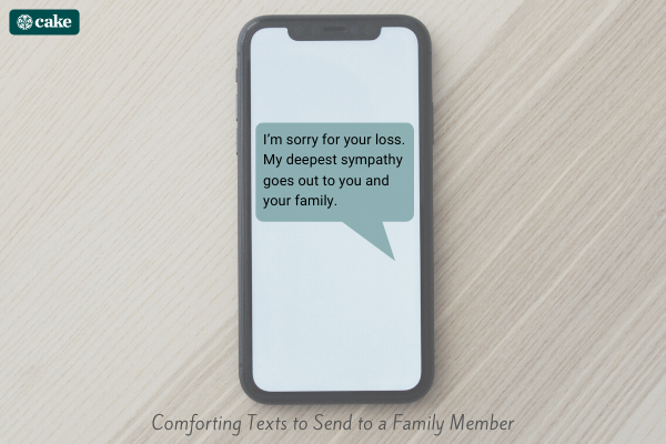 Text message on phone of comforting text to send to a family member