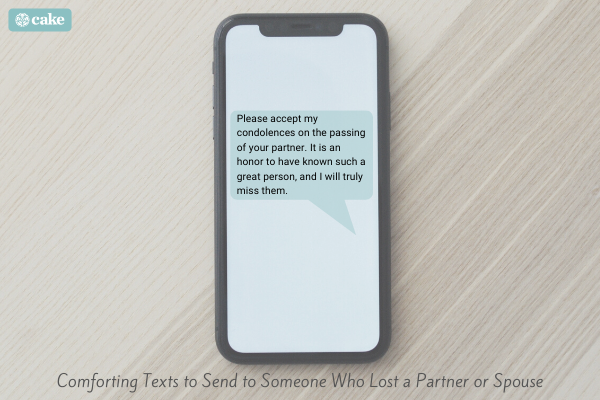 Text message on phone of comforting text to send to someone who lost a partner or spouse