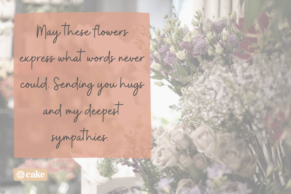 Sympathy note over an image of flowers