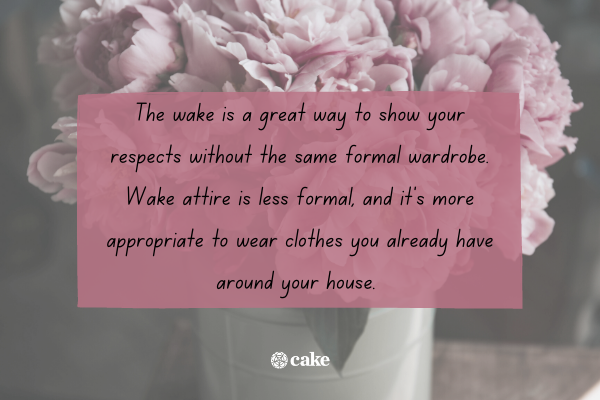 Tip for what to wear to a wake with an image of flowers in the background