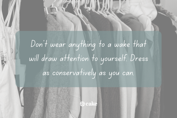 Tip of what to wear to a wake with an image of clothes in the background