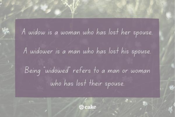 Definition of a widow, widower, and being widowed