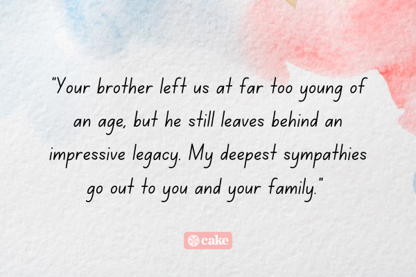 Condolence message for someone who lost a brother