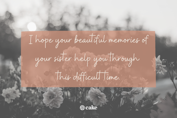 Words of sympathy for loss of a sister with image of flowers in the background