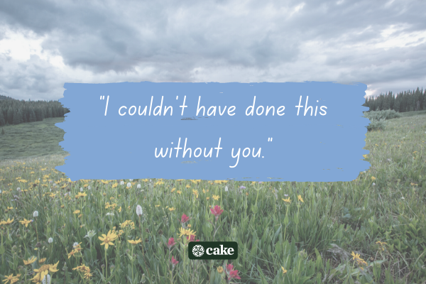 Example of how to say 'you're important to me' with an image of a field and flowers in the background